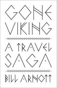 Book cover of Gone Viking by Bill Arnott